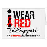 I Wear Red Ribbon To Support Stroke Awareness Card