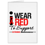 I Wear Red Ribbon To Support Stroke Awareness Greeting Card