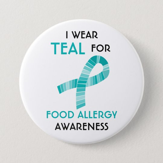 I Wear Teal For Food Allergy Awareness Customised 7.5 Cm Round Badge