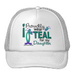 I Wear Teal For My Daughter 27 Ovarian Cancer Cap