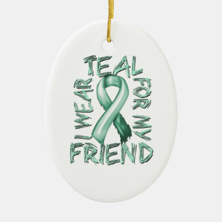I Wear Teal for my Friend.png Christmas Ornament