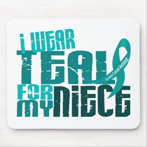 I Wear Teal For My Niece 6.4 Ovarian Cancer Mouse Pads
