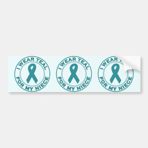 I Wear Teal For My Niece Bumper Sticker