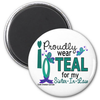 I Wear Teal For My Sister-In-Law 27 Ovarian Cancer 6 Cm Round Magnet