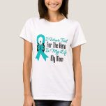 I Wear Teal For The Hero in My Life...My Mum T-Shirt