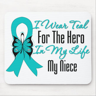 I Wear Teal For The Hero in My Life My Niece Mouse Pad