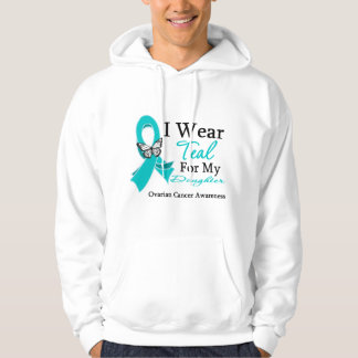 I Wear Teal Ribbon Daughter Ovarian Cancer Hoodie