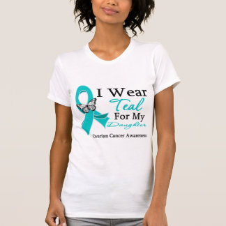 I Wear Teal Ribbon Daughter Ovarian Cancer T-Shirt