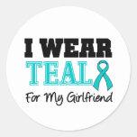I Wear Teal Ribbon For My Girlfriend Round Sticker