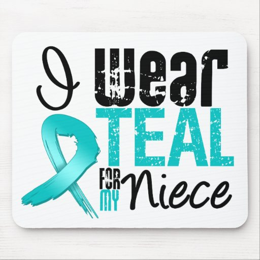 I Wear Teal Ribbon For My Niece Mouse Pad