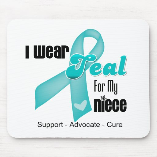 I Wear Teal Ribbon For My Niece Mousepads
