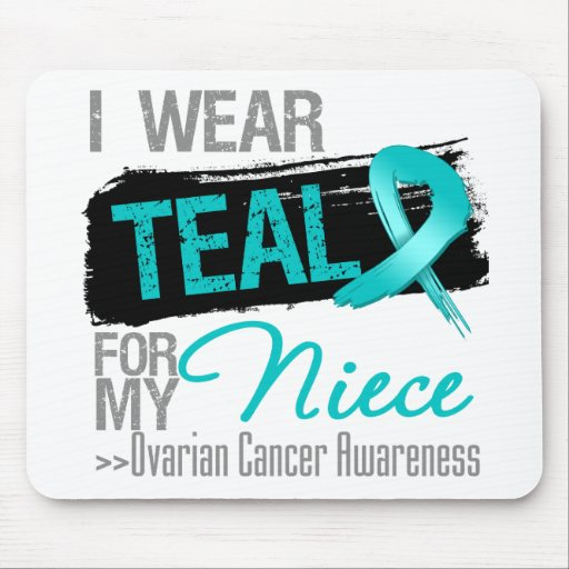 I Wear Teal Ribbon For My Niece Ovarian Cancer Mouse Pads