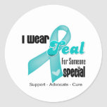 I Wear Teal Ribbon For Someone Special Round Stickers