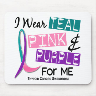 I Wear Thyroid Cancer Ribbon For Me 37 Mouse Pad