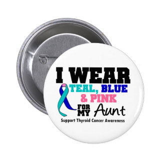 I Wear Thyroid Cancer Ribbon For My Aunt 6 Cm Round Badge