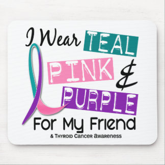 I Wear Thyroid Cancer Ribbon For My Friend 37 Mouse Pad