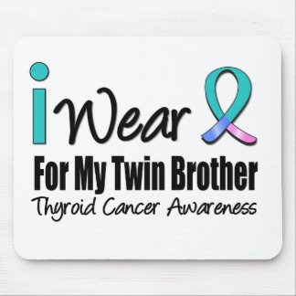 I Wear Thyroid Cancer Ribbon For My Twin Brother Mouse Pad