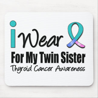 I Wear Thyroid Cancer Ribbon For My Twin Sister Mouse Pad