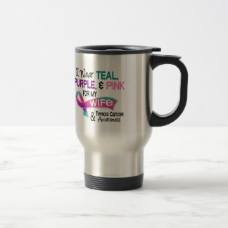 I Wear Thyroid Cancer Ribbon For My Wife Stainless Steel Travel Mug