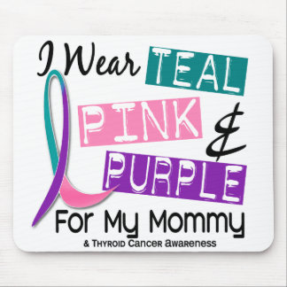 I Wear Thyroid Ribbon For My Mommy 37 Mouse Pad