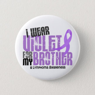 I Wear Violet Brother 6.2 Hodgkin's Lymphoma 6 Cm Round Badge
