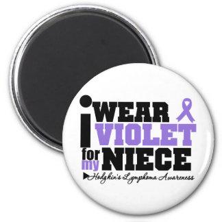 I Wear Violet For My Niece Hodgkins Lymphoma 6 Cm Round Magnet
