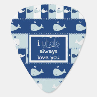 I Whale Always Love You Guitar Pick