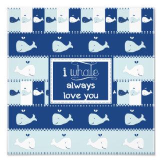 I Whale Always Love You Photo Print