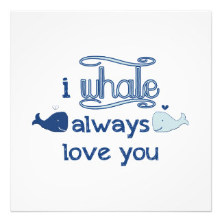 I Whale Always Love You Photograph