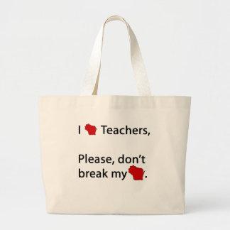 I WI teachers, don't break my WI Jumbo Tote Bag