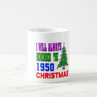 I will always remember the 1950 christmas mugs
