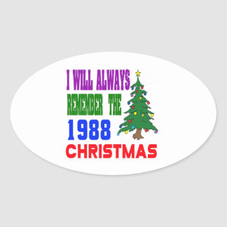 I will always remember the 1988 christmas oval sticker