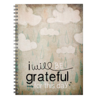 I Will Be Grateful For This Day | Storm Clouds Spiral Notebook