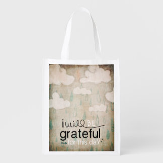 I Will Be Grateful For This Day   Storm Clouds Grocery Bags