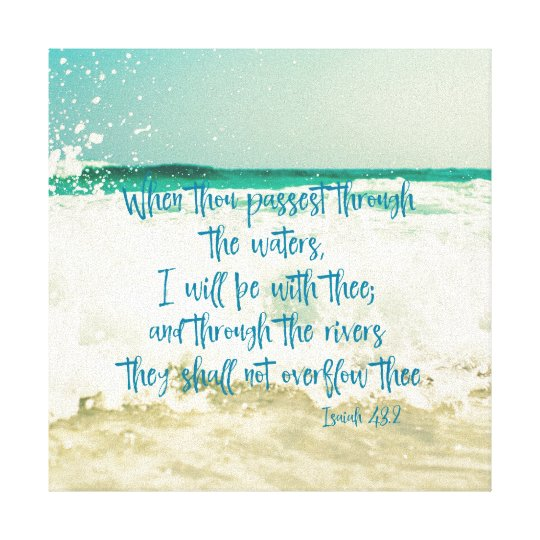 I will be with thee through the waters