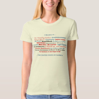 I will believe in the United States of America T-Shirt