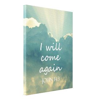 I Will Come Again Bible Verse Canvas Print