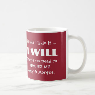 I Will do it Fun mug ~changeable background colour