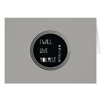 I will give you rest Christian Verse Card