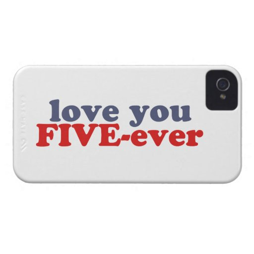 I Will Love You FIVE-ever (dat mean moar dan 4evr) iPhone 4 Cover