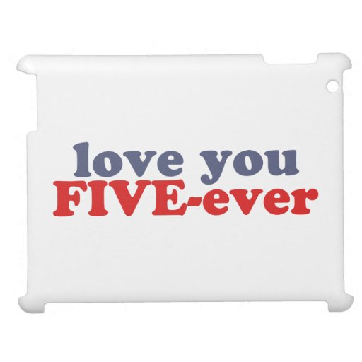 I Will Love You FIVE-ever (dat mean moar dan 4evr) Cover For The iPad