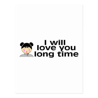 I Will Love You Long Time Postcard