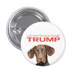 I will never hump on Donald Trump! 3 Cm Round Badge