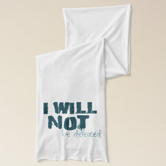 I Will Not Be Defeated Jersey Scarf