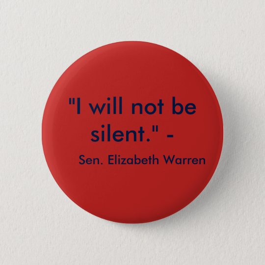 I will not be silent. 6 cm round badge