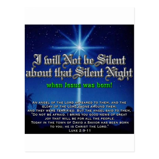 I will not be Silent about Silent Night Postcard