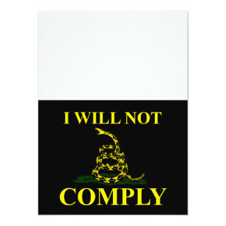 """I Will Not Comply! 5.5"""" X 7.5"""" Invitation Card"""