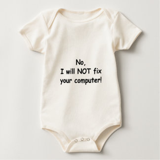 I will not fix your computer baby bodysuit