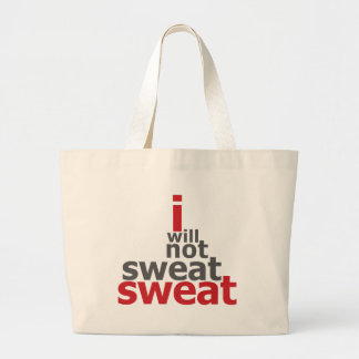 I Will Not Sweat Sweat Jumbo Tote Bag