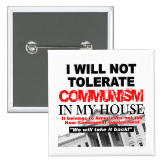 I Will Not Tolerate Communism In My House 15 Cm Square Badge